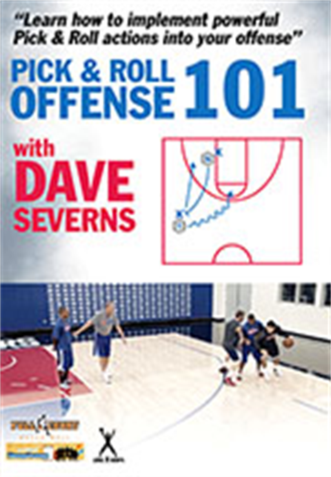 Dave Severns Pick and Roll Offense 101